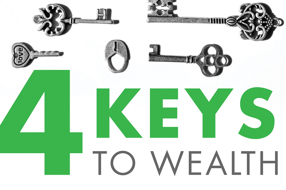 Use the Four Keys to Wealth to Get on a Better Financial Track