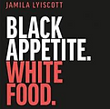 blackappetitwhitefood.PNG