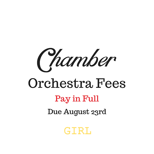 Chamber Orchestra Activity Fees GIRL 2019-2020 School Year