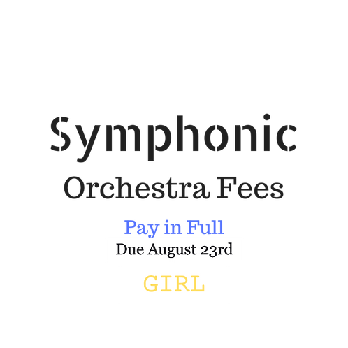Symphonic Orchestra Activity Fees GIRL 2019-2020 School Year