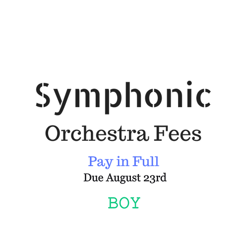 Symphonic Orchestra Activity Fees BOY 2019-2020 School Year