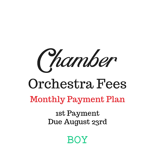 Chamber Orchestra Activity Fees: Payment Plan BOY- 1st Payment