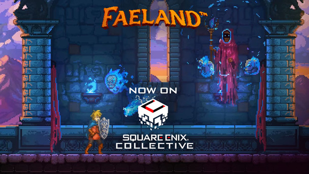 Faeland Square Enix Collective Campaign now live!