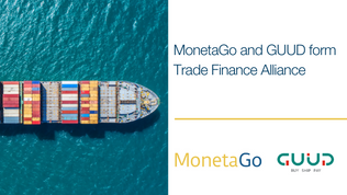 MonetaGo and GUUD form alliance to strengthen trade finance across Asia