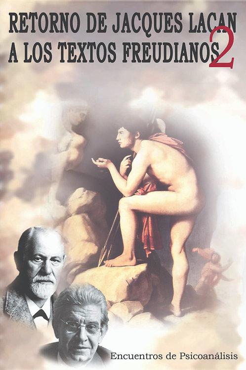 Retorno de Jacques Lacan a los Textos Freudianos 2