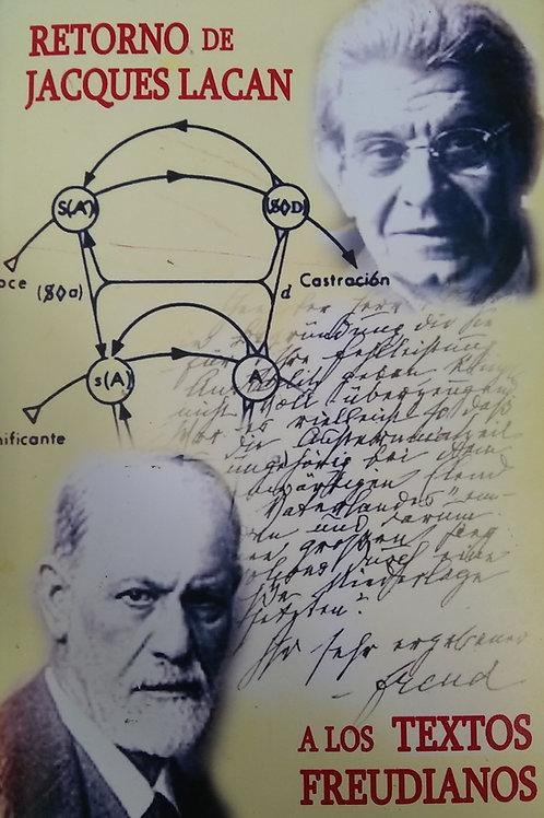Retorno de Jacques Lacan a los Textos Freudianos
