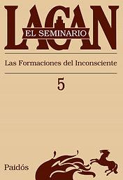 seminario-libro-5-la-formacion-del-inconsciente_9789501239751.jpg