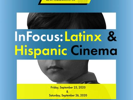 "LFNC sponsors New Filmmakers LA event ""InFocus: Latinx & Hispanic Cinema"""