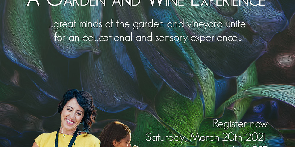 A Garden and Biodynamic Wine Experience