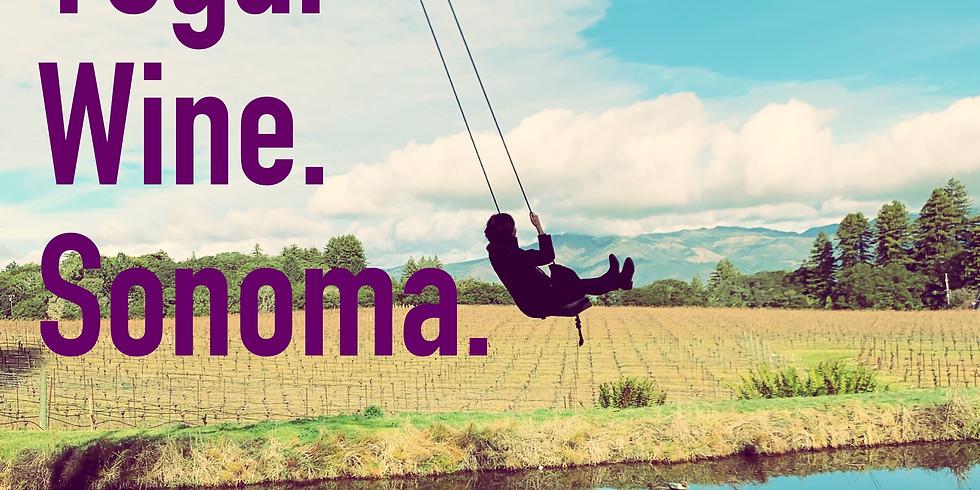 Yoga. Wine. Sonoma.
