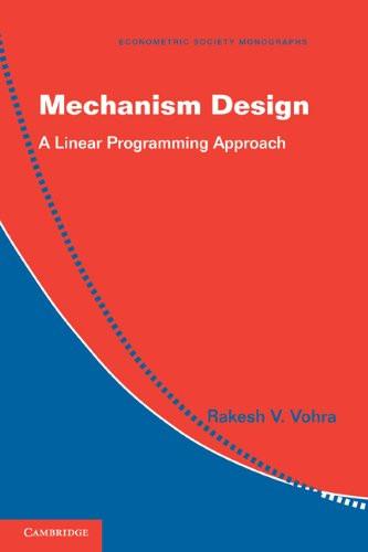 Vohra, Mechanism design- A linear progra