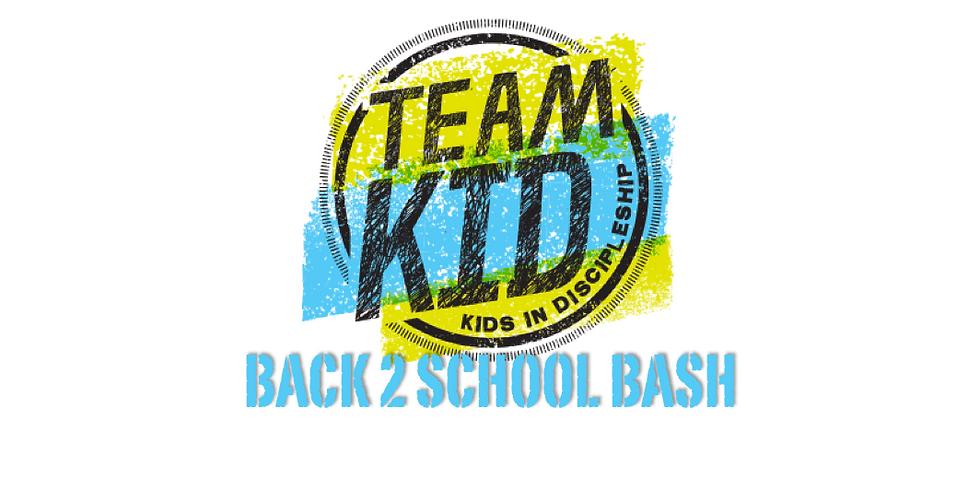 Team Kid: Back 2 School Bash