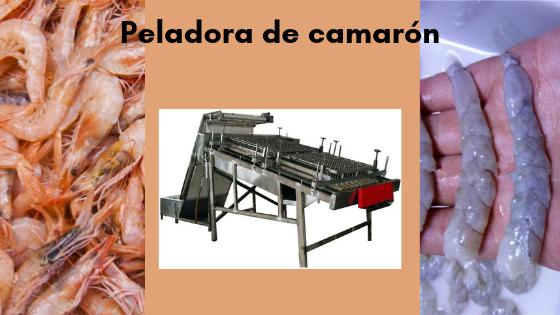 Peladora de camarón