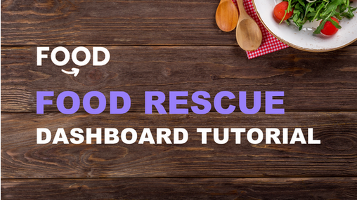 Food Rescue Tutorial