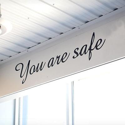 you ar safe here.jpg