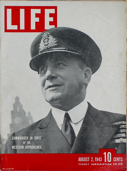 Admiral Sir Max Horton Liverpool Life 2nd August 1943