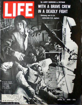 Larry Burrows One Ride With Yankee Papa 13 LIFE April 16th 1965  -