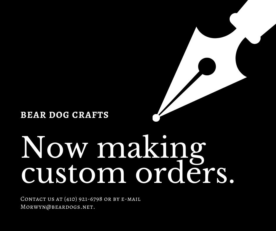 We do custom orders!