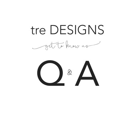 tre Designs - Get to Know Us!