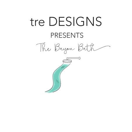 tre Designs Presents - The Bayou Bath