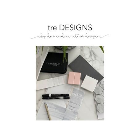 tre Tips - Why Do I Need an Interior Designer?