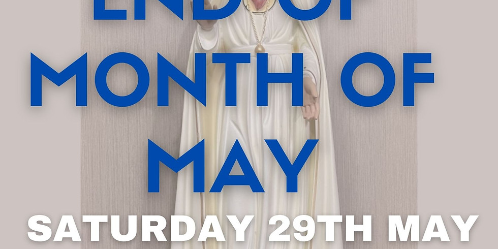 End of Month of May Procession, Rosary, Litany, Mass, Ziyeh and Free BBQ