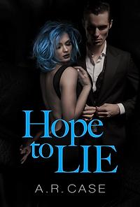 Hope to Lie