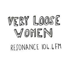 Very Loose Women