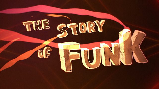 The Story of Funk