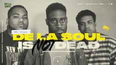 De La Soul Is Not Dead
