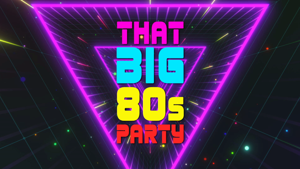 That Big 80s Party