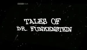 Tales of Dr. Funkenstein