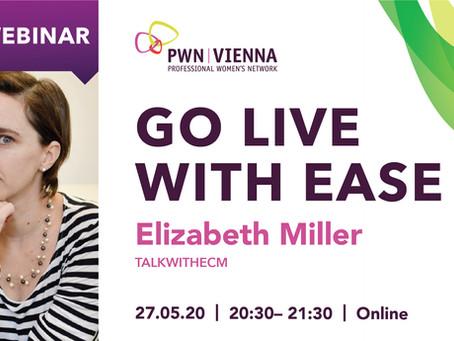 Go Live With Ease - Webinar with Elizabeth Miller