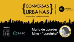 Conversas Urbanas #5: Organização Comunitária