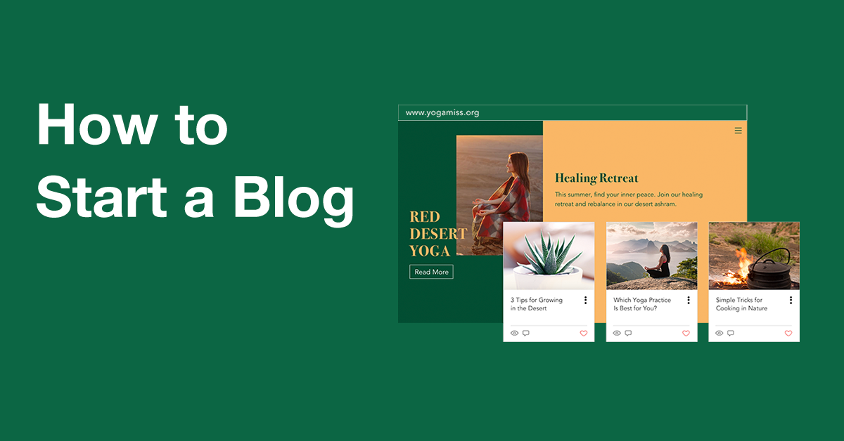 How to Start a Blog | A Complete Guide to Blogging in 2019