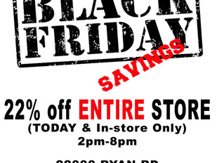 BLACK FRIDAY SAVINGS!!!