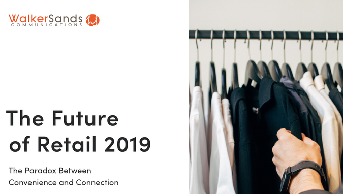 Walker Sands - The Future of Retail 2019