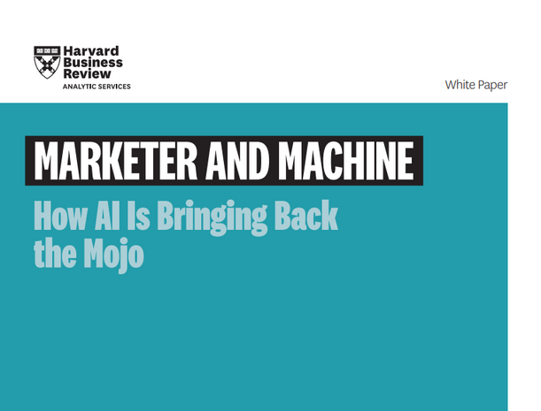Harvard Business Review Report: How AI is Bringing Back the Marketing Mojo