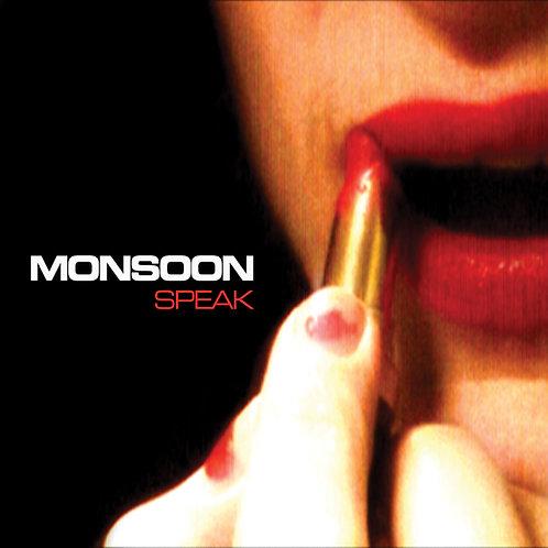 MONSOON - Speak