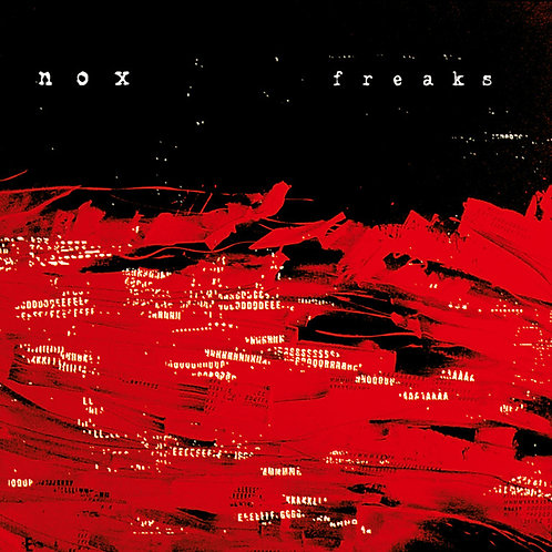 NOX (Nile on wax) - Freaks