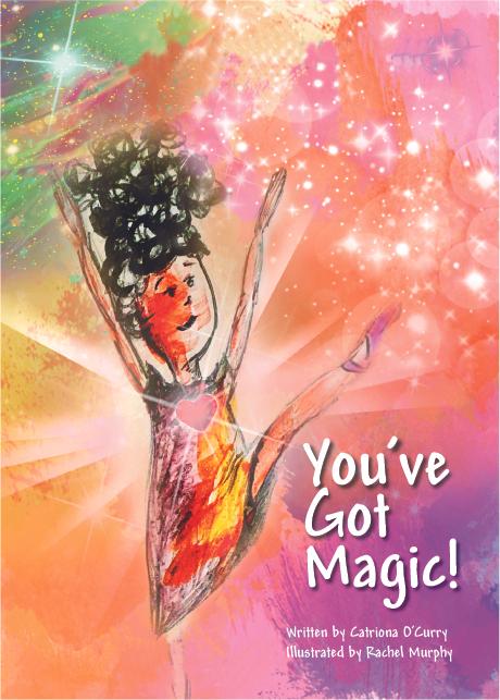 _You've Got Magic_ - Children's book by