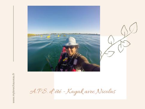A.P.S. d'été - Kayak avec Nicolas