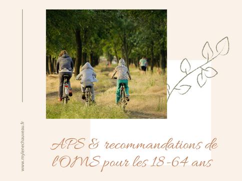 Activités physiques et recommandations de l'OMS pour les adultes de 18 à 64 ans