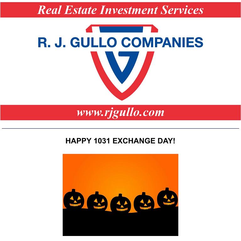 R. J. GULLO COMPANIES: Happy 1031 Exchange Day!