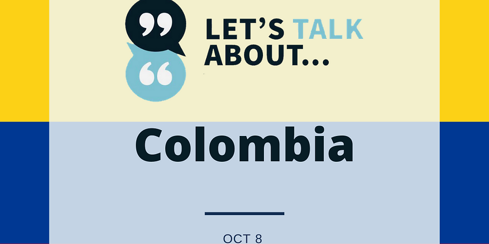 Let's Talk About... Colombia