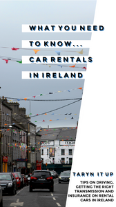 What you need to know about car rentals in Ireland