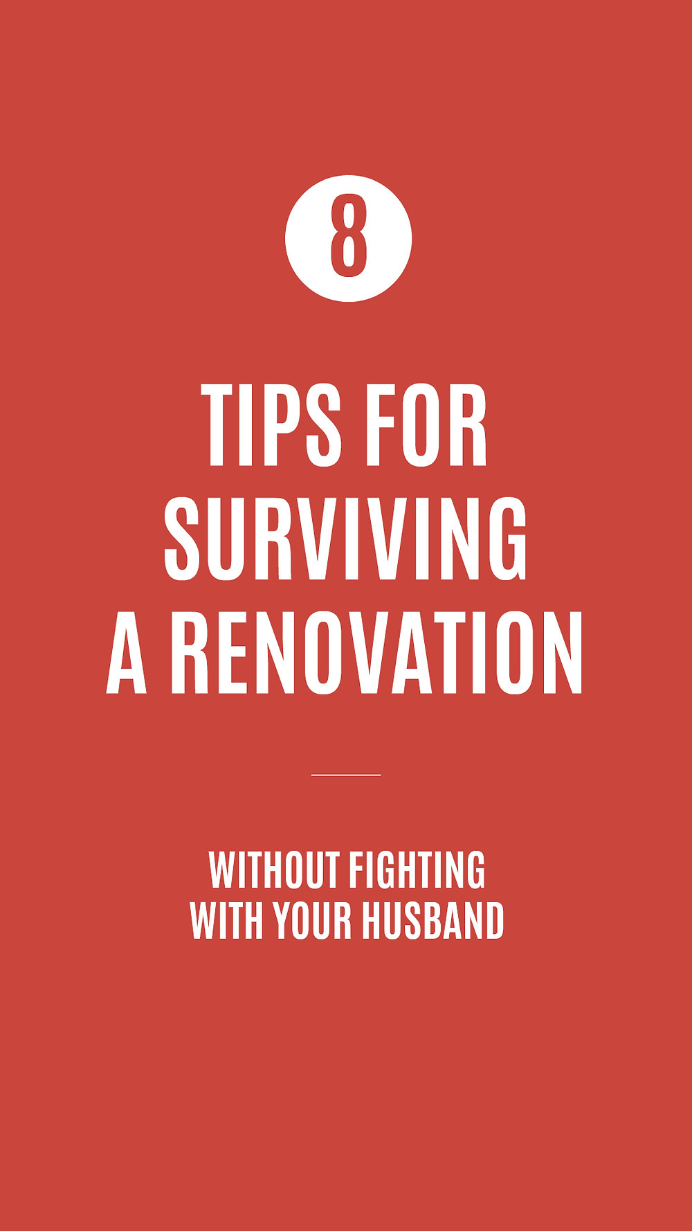8 tips for surviving a renovation without fighting with your husband