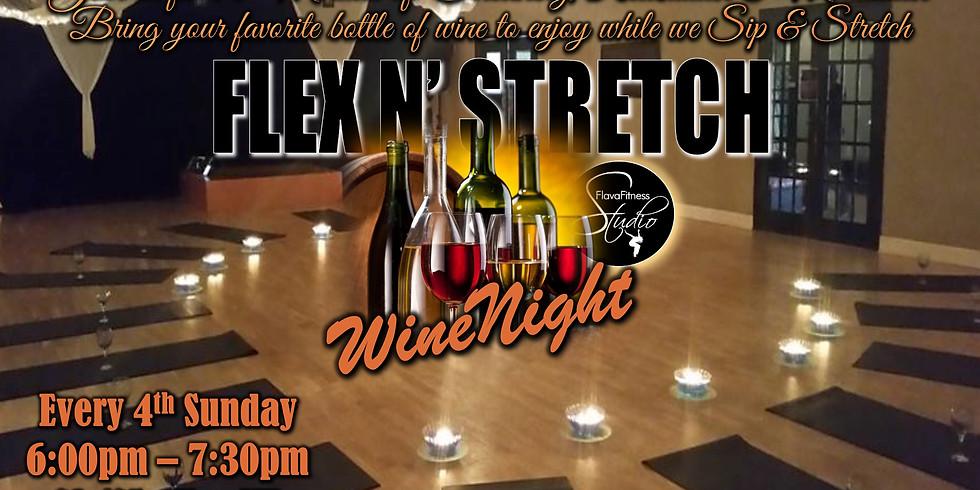 4th Sunday - Flex 'N' Stretch Wine Night