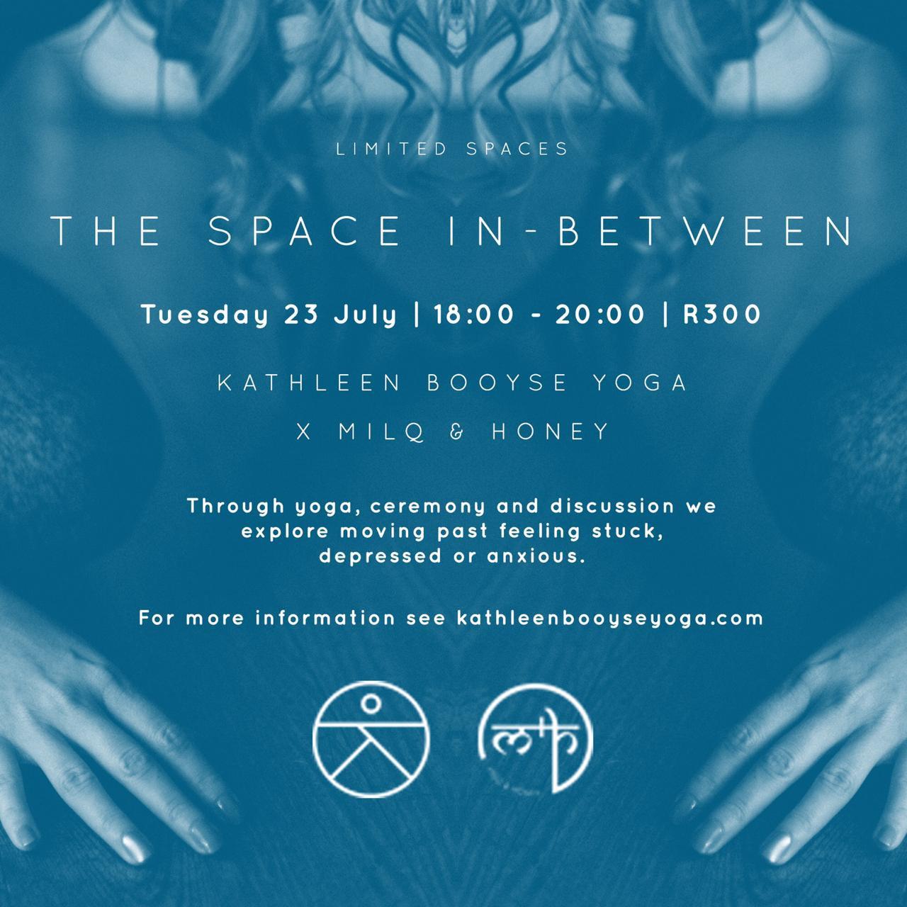 23.07.19   SPACE-IN-BETWEEN w. KATHLEEN