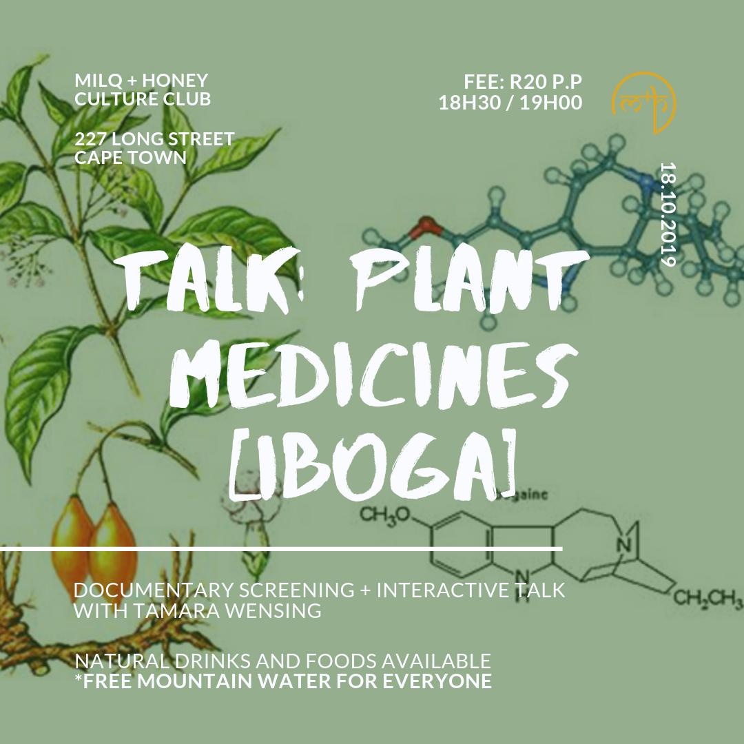 09.10.19   TALK: PLANT MEDICINES (IBOGA)